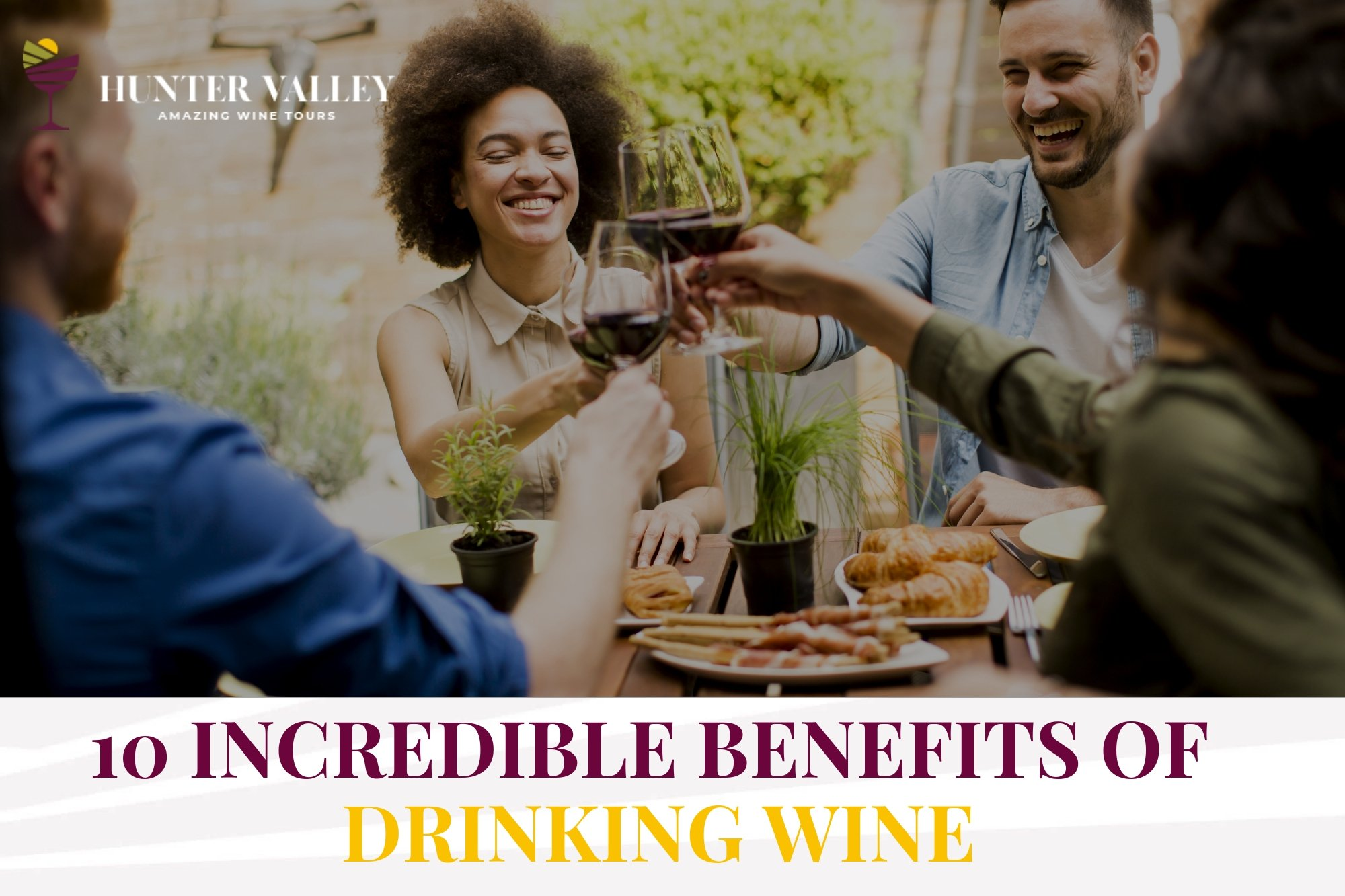 10 Incredible Benefits of Drinking Wine
